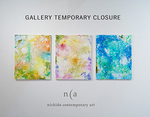 Notice of Gallery Temporary Closure