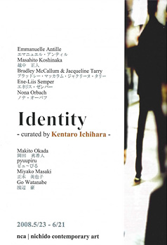 Identity IV -nca group exhibition-