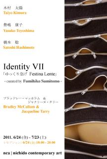 Identity VII - curated by Fumihiko Sumitomo-