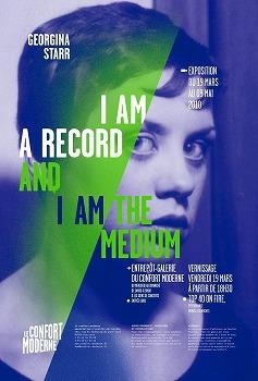 ジョージナ・スター「I am a Record and I am the Medium」