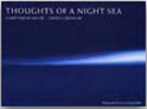Garry Fabian Miller -Thoughts Of A Night Sea-